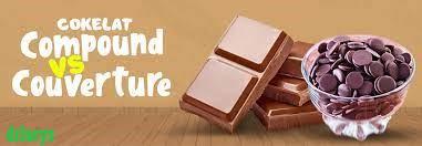 Mengenal Tentang Coklat Couverture dan Coklat Compound
